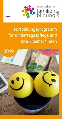 Fortbildungsprogramm 2019 für Tagespflege und Erzieher*innen
