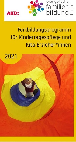 Fortbildungsprogramm 2021 für Tagespflege und Erzieher*innen